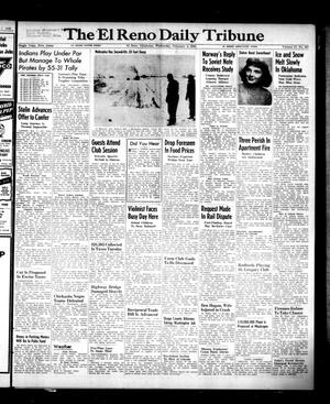 Primary view of object titled 'The El Reno Daily Tribune (El Reno, Okla.), Vol. 57, No. 287, Ed. 1 Wednesday, February 2, 1949'.