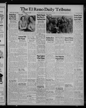 Primary view of object titled 'The El Reno Daily Tribune (El Reno, Okla.), Vol. 52, No. 167, Ed. 1 Monday, September 13, 1943'.