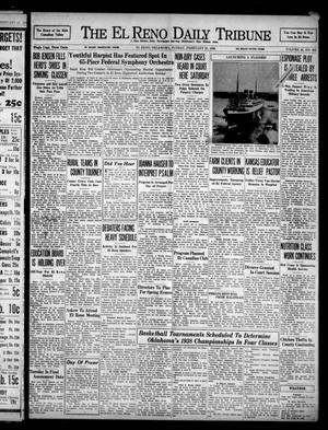 Primary view of object titled 'The El Reno Daily Tribune (El Reno, Okla.), Vol. 46, No. 305, Ed. 1 Sunday, February 27, 1938'.