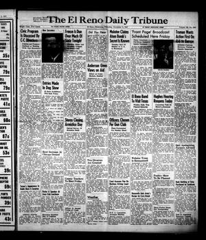 Primary view of object titled 'The El Reno Daily Tribune (El Reno, Okla.), Vol. 56, No. 212, Ed. 1 Thursday, November 6, 1947'.