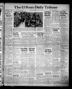 Primary view of object titled 'The El Reno Daily Tribune (El Reno, Okla.), Vol. 53, No. 129, Ed. 1 Sunday, July 30, 1944'.