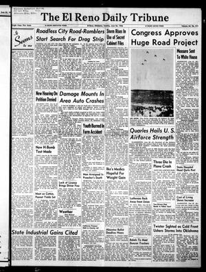 Primary view of object titled 'The El Reno Daily Tribune (El Reno, Okla.), Vol. 64, No. 411, Ed. 1 Tuesday, June 26, 1956'.