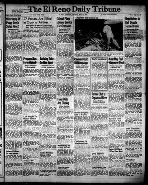 Primary view of object titled 'The El Reno Daily Tribune (El Reno, Okla.), Vol. 55, No. 66, Ed. 1 Thursday, May 16, 1946'.