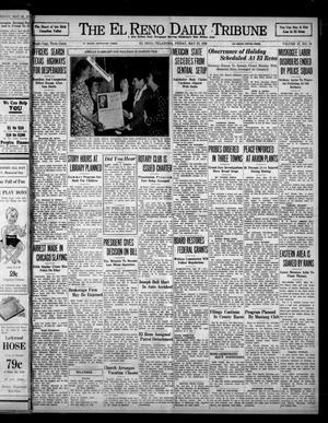 Primary view of object titled 'The El Reno Daily Tribune (El Reno, Okla.), Vol. 47, No. 70, Ed. 1 Friday, May 27, 1938'.