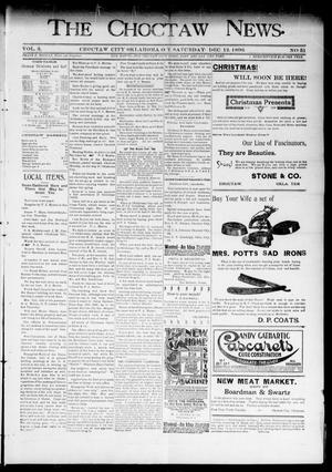Primary view of object titled 'The Choctaw News. (Choctaw City, Okla. Terr.), Vol. 3, No. 51, Ed. 1 Saturday, December 12, 1896'.