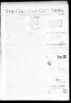 Primary view of object titled 'The Choctaw City News. (Choctaw City, Okla.), Vol. 1, No. 23, Ed. 1 Friday, July 13, 1894'.