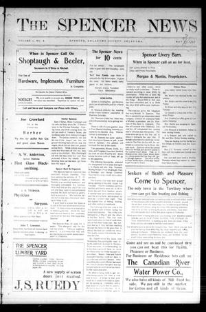 Primary view of object titled 'The Spencer News. (Spencer, Okla.), Vol. 1, No. 8, Ed. 1 Saturday, May 23, 1903'.