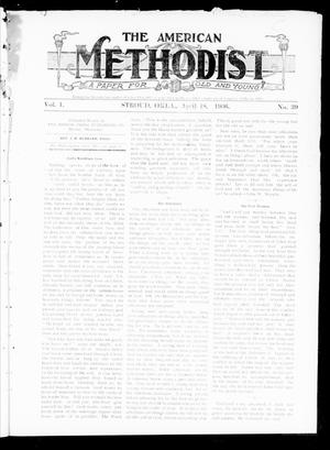 Primary view of object titled 'The American Methodist (Stroud, Okla.), Vol. 1, No. 39, Ed. 1 Wednesday, April 18, 1906'.