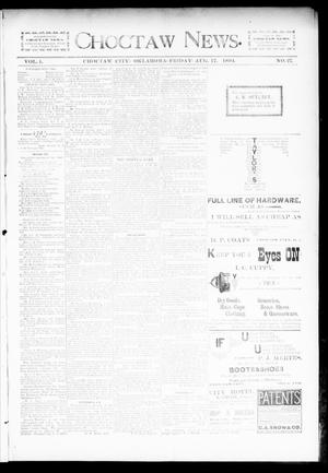 Primary view of object titled 'Choctaw News. (Choctaw City, Okla.), Vol. 1, No. 27, Ed. 1 Friday, August 17, 1894'.