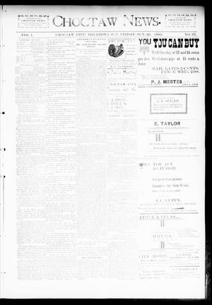 Primary view of object titled 'Choctaw News. (Choctaw City, Okla. Terr.), Vol. 1, No. 37, Ed. 1 Friday, October 26, 1894'.