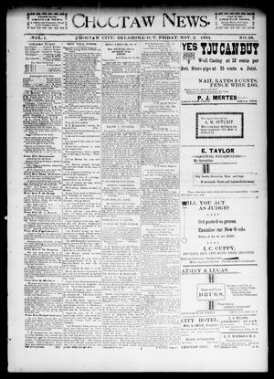 Primary view of object titled 'Choctaw News. (Choctaw City, Okla. Terr.), Vol. 1, No. 38, Ed. 1 Friday, November 2, 1894'.