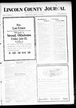 Primary view of object titled 'Lincoln County Journal (Stroud, Okla.), Vol. 5, No. 18, Ed. 1 Friday, July 15, 1910'.