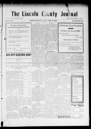 Primary view of object titled 'The Lincoln County Journal (Stroud, Okla.), Vol. 4, No. 8, Ed. 1 Friday, April 30, 1909'.