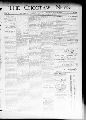 Primary view of object titled 'The Choctaw News. (Choctaw City, Okla. Terr.), Vol. 3, No. 36, Ed. 1 Saturday, August 29, 1896'.