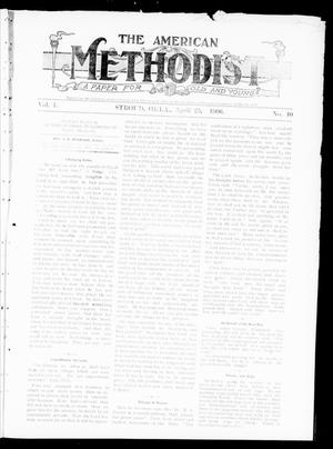 Primary view of object titled 'The American Methodist (Stroud, Okla.), Vol. 1, No. 40, Ed. 1 Wednesday, April 25, 1906'.