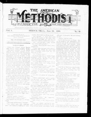Primary view of object titled 'The American Methodist (Stroud, Okla.), Vol. 1, No. 48, Ed. 1 Wednesday, June 20, 1906'.