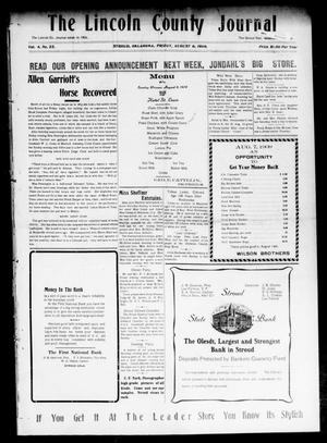 Primary view of object titled 'The Lincoln County Journal (Stroud, Okla.), Vol. 4, No. 22, Ed. 1 Friday, August 6, 1909'.