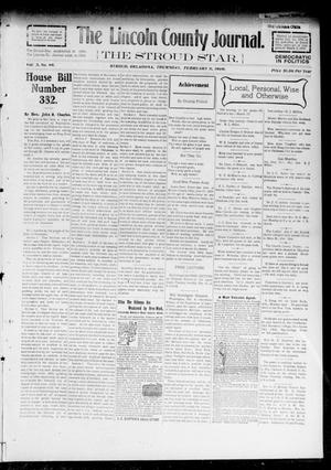 Primary view of object titled 'The Lincoln County Journal. The Stroud Star. (Stroud, Okla.), Vol. 3, No. 49, Ed. 1 Thursday, February 11, 1909'.
