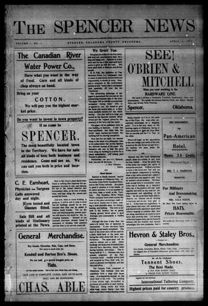 Primary view of object titled 'The Spencer News. (Spencer, Okla.), Vol. 1, No. 1, Ed. 1 Saturday, April 4, 1903'.