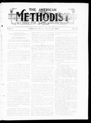 Primary view of object titled 'The American Methodist (Stroud, Okla.), Vol. 1, No. 36, Ed. 1 Wednesday, March 28, 1906'.