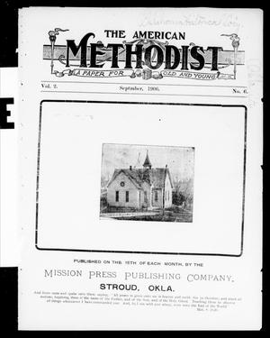 Primary view of object titled 'The American Methodist (Stroud, Okla.), Vol. 2, No. 6, Ed. 1 Saturday, September 15, 1906'.