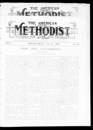 Primary view of object titled 'The American Methodist (Stroud, Okla.), Vol. 1, No. 52, Ed. 1 Wednesday, July 18, 1906'.