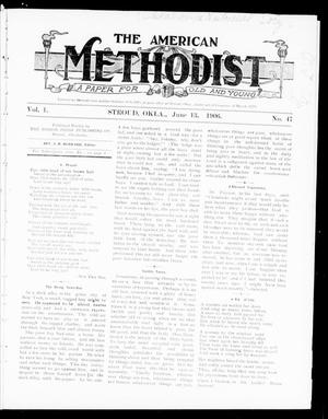 Primary view of object titled 'The American Methodist (Stroud, Okla.), Vol. 1, No. 47, Ed. 1 Wednesday, June 13, 1906'.