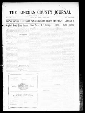 Primary view of object titled 'The Lincoln County Journal (Stroud, Okla.), Vol. 5, No. 3, Ed. 1 Friday, April 1, 1910'.