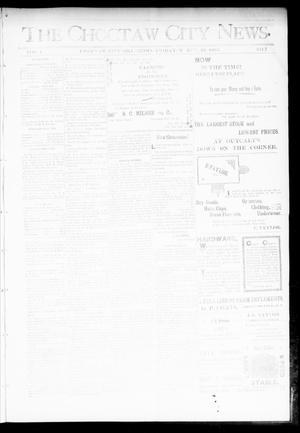 Primary view of object titled 'The Choctaw City News. (Choctaw City, Okla.), Vol. 1, No. 7, Ed. 1 Friday, March 23, 1894'.