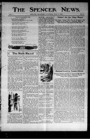 Primary view of object titled 'The Spencer News. (Spencer, Okla.), Vol. 1, No. 6, Ed. 1 Saturday, May 9, 1903'.