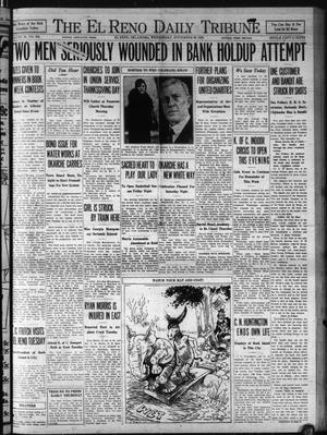 Primary view of object titled 'The El Reno Daily Tribune (El Reno, Okla.), Vol. 39, No. 255, Ed. 1 Wednesday, November 26, 1930'.
