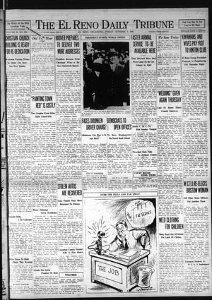 Primary view of The El Reno Daily Tribune (El Reno, Okla.), Vol. 38, No. 309, Ed. 1 Friday, October 3, 1930