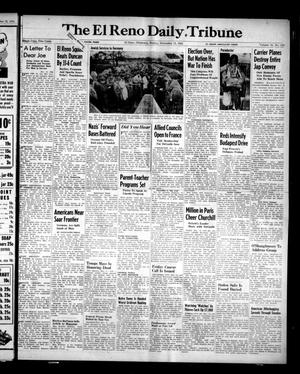 Primary view of object titled 'The El Reno Daily Tribune (El Reno, Okla.), Vol. 53, No. 218, Ed. 1 Sunday, November 12, 1944'.
