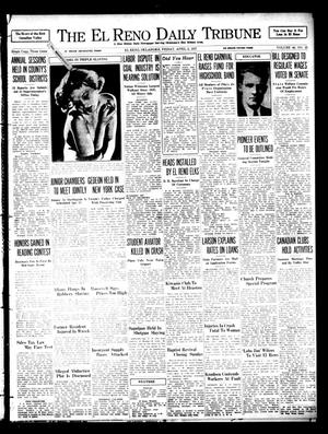 Primary view of object titled 'The El Reno Daily Tribune (El Reno, Okla.), Vol. 46, No. 25, Ed. 1 Friday, April 2, 1937'.