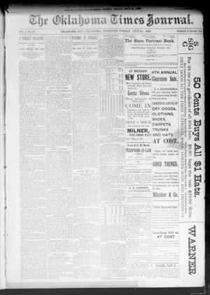 Primary view of object titled 'The Oklahoma Times Journal. (Oklahoma City, Okla. Terr.), Vol. 5, No. 39, Ed. 1 Friday, July 21, 1893'.