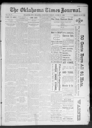 Primary view of object titled 'The Oklahoma Times Journal. (Oklahoma City, Okla. Terr.), Vol. 5, No. 57, Ed. 1 Friday, August 11, 1893'.