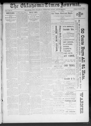 Primary view of object titled 'The Oklahoma Times Journal. (Oklahoma City, Okla. Terr.), Vol. 5, No. 69, Ed. 1 Friday, August 25, 1893'.