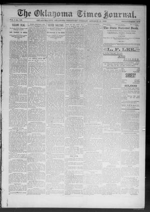 Primary view of object titled 'The Oklahoma Times Journal. (Oklahoma City, Okla. Terr.), Vol. 5, No. 108, Ed. 1 Tuesday, October 10, 1893'.