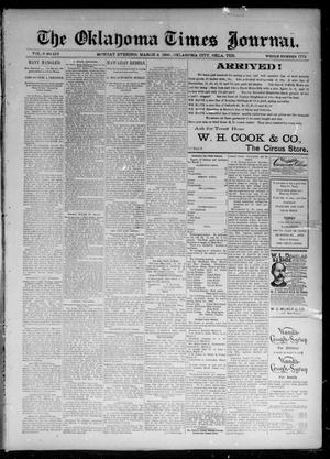 Primary view of object titled 'The Oklahoma Times Journal. (Oklahoma City, Okla. Terr.), Vol. 6, No. 218, Ed. 1 Monday, March 4, 1895'.
