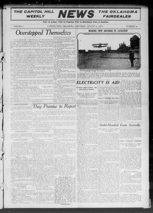 Primary view of object titled 'The Capitol Hill Weekly News The Oklahoma Fairdealer (Capitol Hill, Okla.), Vol. 5, No. 46, Ed. 1 Saturday, August 6, 1910'.