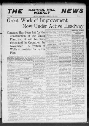 Primary view of object titled 'The Capitol Hill Weekly News (Capitol Hill, Okla.), Vol. 4, No. 43, Ed. 1 Saturday, July 17, 1909'.