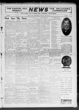 Primary view of object titled 'The Capitol Hill Weekly News The Oklahoma Fairdealer (Capitol Hill, Okla.), Vol. 5, No. 36, Ed. 1 Saturday, May 28, 1910'.