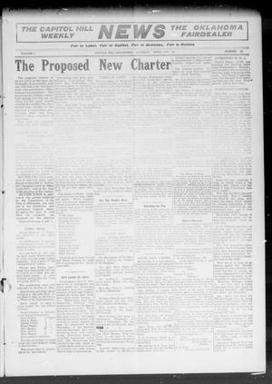 Primary view of object titled 'The Capitol Hill Weekly News The Oklahoma Fairdealer (Capitol Hill, Okla.), Vol. 5, No. 30, Ed. 1 Saturday, April 16, 1910'.