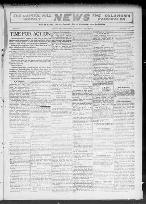 Primary view of object titled 'The Capitol Hill Weekly News The Oklahoma Fairdealer (Capitol Hill, Okla.), Vol. 5, No. 34, Ed. 1 Saturday, May 14, 1910'.