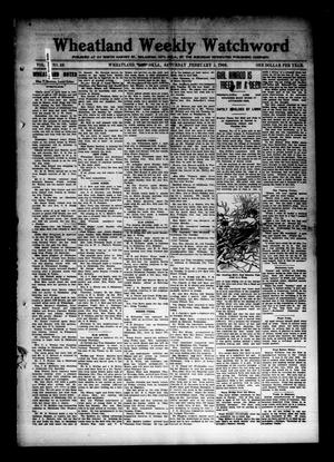 Primary view of object titled 'Wheatland Weekly Watchword (Wheatland, Okla.), Vol. 2, No. 38, Ed. 1 Saturday, February 5, 1910'.