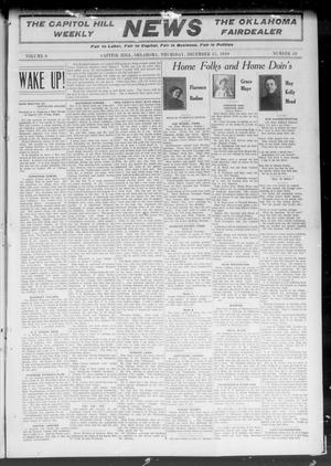 Primary view of object titled 'The Capitol Hill Weekly News The Oklahoma Fairdealer (Capitol Hill, Okla.), Vol. 6, No. 12, Ed. 1 Thursday, December 15, 1910'.