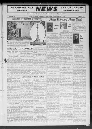 Primary view of object titled 'The Capitol Hill Weekly News The Oklahoma Fairdealer (Capitol Hill, Okla.), Vol. 6, No. 9, Ed. 1 Thursday, November 17, 1910'.