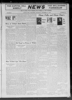 Primary view of object titled 'The Capitol Hill Weekly News The Oklahoma Fairdealer (Capitol Hill, Okla.), Vol. 6, No. 10, Ed. 1 Thursday, November 24, 1910'.