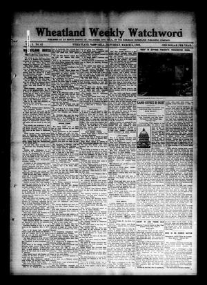 Primary view of object titled 'Wheatland Weekly Watchword (Wheatland, Okla.), Vol. 2, No. 42, Ed. 1 Saturday, March 5, 1910'.