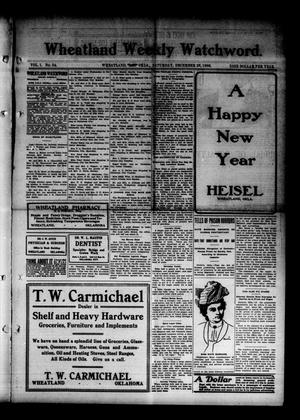 Primary view of object titled 'Wheatland Weekly Watchword. (Wheatland, Okla.), Vol. 1, No. 34, Ed. 1 Saturday, December 26, 1908'.